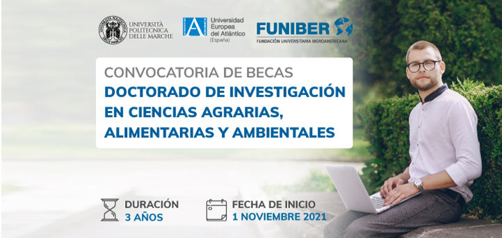 UNEATLANTICO, UNIVPM and FUNIBER announce scholarships for the Doctorates in Research in Agricultural, Food and Environmental Sciences